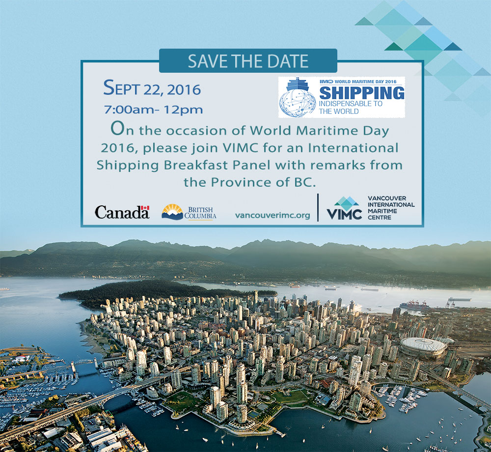 The Vancouver International Maritime Centre Hosts International Conference to Mark World Maritime Day 2016